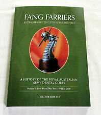 Fang Farriers Australian Army Dentistry Volume 2 1939 - 1948 Kuusk Signed
