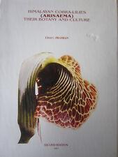 Himalayan Cobra Lilies Arisaema their Botany and Culture Pradhan Udai Lily Bulbs
