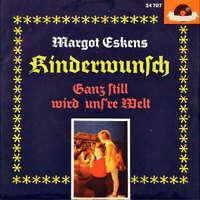 """Margot Eskens - Kinderwunsch / Ganz Still Wird Un 7"""" Vinyl Schallplatte - 35805"""