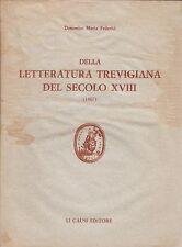 Federici, Della letteratura trevigiana del secolo XVIII, LI Causi editore, 1983