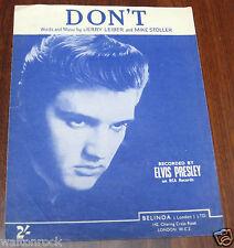 ELVIS PRESLEY ~ DON'T ~ SHEET MUSIC 1957 BELINDA ~ EXCELLENT-