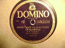 DOMINO 78 RECORD 0259/ KULA'S HAWAIIANS/ SWEET HAWAIIAN GARDEN OF FLOWERS/ VG
