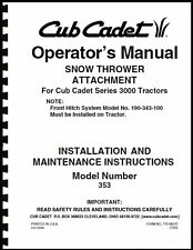 "Cub Cadet 45"" Snow Thrower Attachment Operators Manual Model No. 190-353-100"
