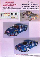 V158 ALPINE A110 1600S 3° RALLYE MONTE CARLO 1970 J.P NICOLAS DECALS VIRATE