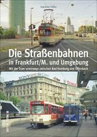Straßenbahnen Frankfurt Main Hessen Tram Bilder Geschichte Bildband Buch Fotos