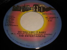 The Entertainers: Do You Like It Baby / Let's Make Love 45 - Modern Soul