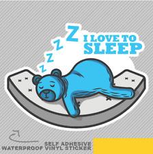 I Love To Sleep Teddy Sleeping Cute Vinyl Sticker Decal Window Car Van Bike 2071