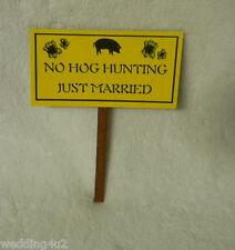 Wedding Wild Hog Boar  ~No Hog Hunting Just Married~  Funny Cake Topper Sign