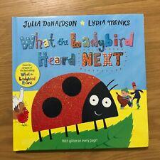 *SIGNED* What The Ladybird Heard Next - Julia Donaldson - Hardback Gruffalo