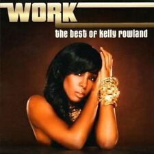 Kelly Rowland Work The Best of CD Album greatest hits Gift Idea NEW UK STOCK