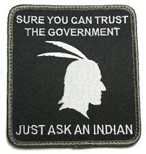 SURE YOU CAN TRUST GOVERNMENT JUST ASK THE INDIAS SWAT URBAN HOOK MORALE PATCH