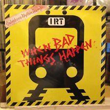 "[EDM]~SEALED 12""~INTERBORO RHYTHM TEAM (I.R.T.)~When Bad Things Happen~[x4 Mixes"