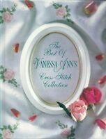 The Best of Vanessa-Ann's Cross Stitch Collection Hardcover 1992
