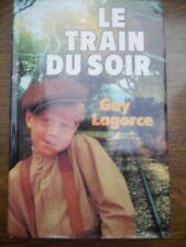 Guy Lagorce: Le train du soir/ France Loisirs, 1984