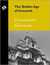 The Golden Age of Ironwork/ARCHITECTURAL IRONWORK/FORGE