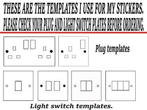 Plug an Light switch templates. Please NOTE