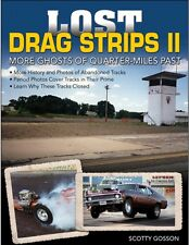 Lost Drag Strips II - More Ghosts of Quarter-Miles Past - Book CT550