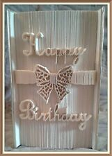 Happy Birthday Bow.  Folded Book Art Folding PATTERN ONLY #3662