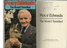 SIGNED PERCY EDWARDS THE ROAD I TRAVELLED FIRST EDITION HARDBACK U/C DJ 1979