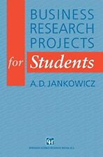 Business Research Projects for Students-A. D. Jankowicz