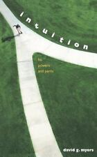 Intuition: Its Powers and Perils (Yale Nota Bene), Myers, David G., Good Book