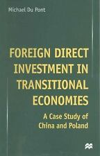Foreign Direct Investment in Transitional Economies : A Case Study of China...