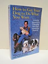 How to Get Your Dog to Do What You Want