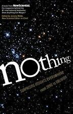 Nothing: Surprising Insights Everywhere From Zero To Oblivion: By New Scientist