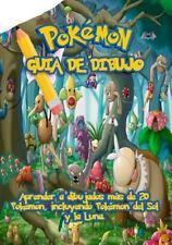 Pokemon Guia de Dibujo : Aprender a Dibujados Mas de 20 Pokemon, Incluyendo...