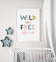 """Wild and Free"" Print / Picture for Nursery / Childs Kids Room Bedroom / Scandi"