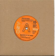 EXCITERS    BLOWING UP MY MIND/TURN ME ON   UK OSV/OUTTASIGHT  Ltd Edition DEMO