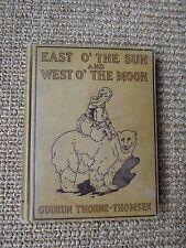 East O' Sun & West O' Moon~Thorne-Thomsen~1912~Norwegian Folk Tales~Illustrated