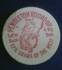 Wooden Nickel Token Pendleton Round Up Happy Canyon Pageant