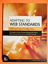 Adapting to Web Standards: CSS and Ajax for Big Sites  *** FREE Shipping ***