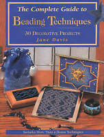 The Complete Guide to Beading Techniques by Jane Davis RRP $24.95