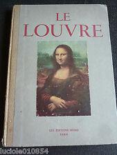 LE LOUVRE  HUYGHE 1947 Les Chef d'Oeuvre de la Peinture du XVe au XXe Siècle
