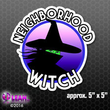 Neighborhood Witch Bumper Sticker Car Vinyl Decal Witch Wicca Halloween Gift Hat