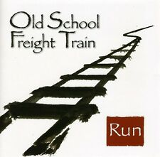 Old School Freight Train - Run [New CD]