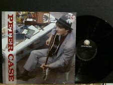 PETER CASE  Peter Case  LP  vinyl  Great !!