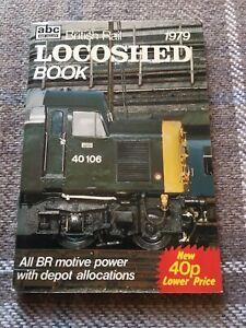 Ian Allan ABC British Rail Locoshed 1979 Railway Book NO UNDERLININGS!