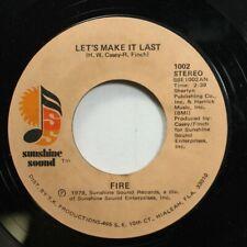 Soul 45 Fire - Let'S Make It Last / It'S Been So Long On Sunshine Sound