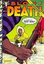 SLOW DEATH No. 8