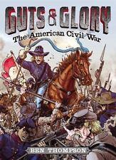 Guts & Glory-The American Civil War - Hardcover Book - New