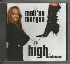 MELI'SA MORGAN - HIGH MAINTENANCE!!! NR!!!