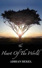 The Heart Of The World, Hekel, Adrian, New Book