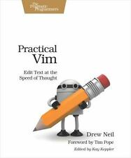 NEW - Practical Vim: Edit Text at the Speed of Thought (Pragmatic Programmers)