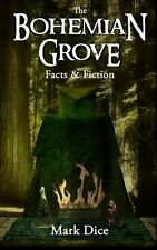 Book Nonfiction The Bohemian Grove Facts & Fiction Mark Dice English Paperback N