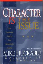 Character IS The Issue- by Gov Mike Huckabee, hb1997-BUY ANY 4 FOR FREE SHIPPING