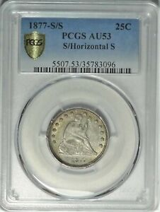 1877-S/S 25c PCGS AU 53 Over Horizontal S Seated Liberty Quarter Variety Coin