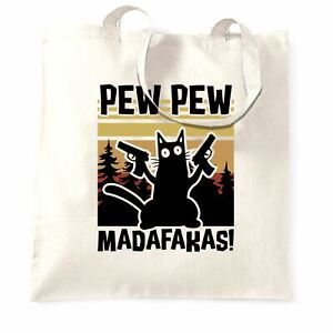 Pew Pew Madafakas Tote Bag Action Cat Rude Slogan Meme